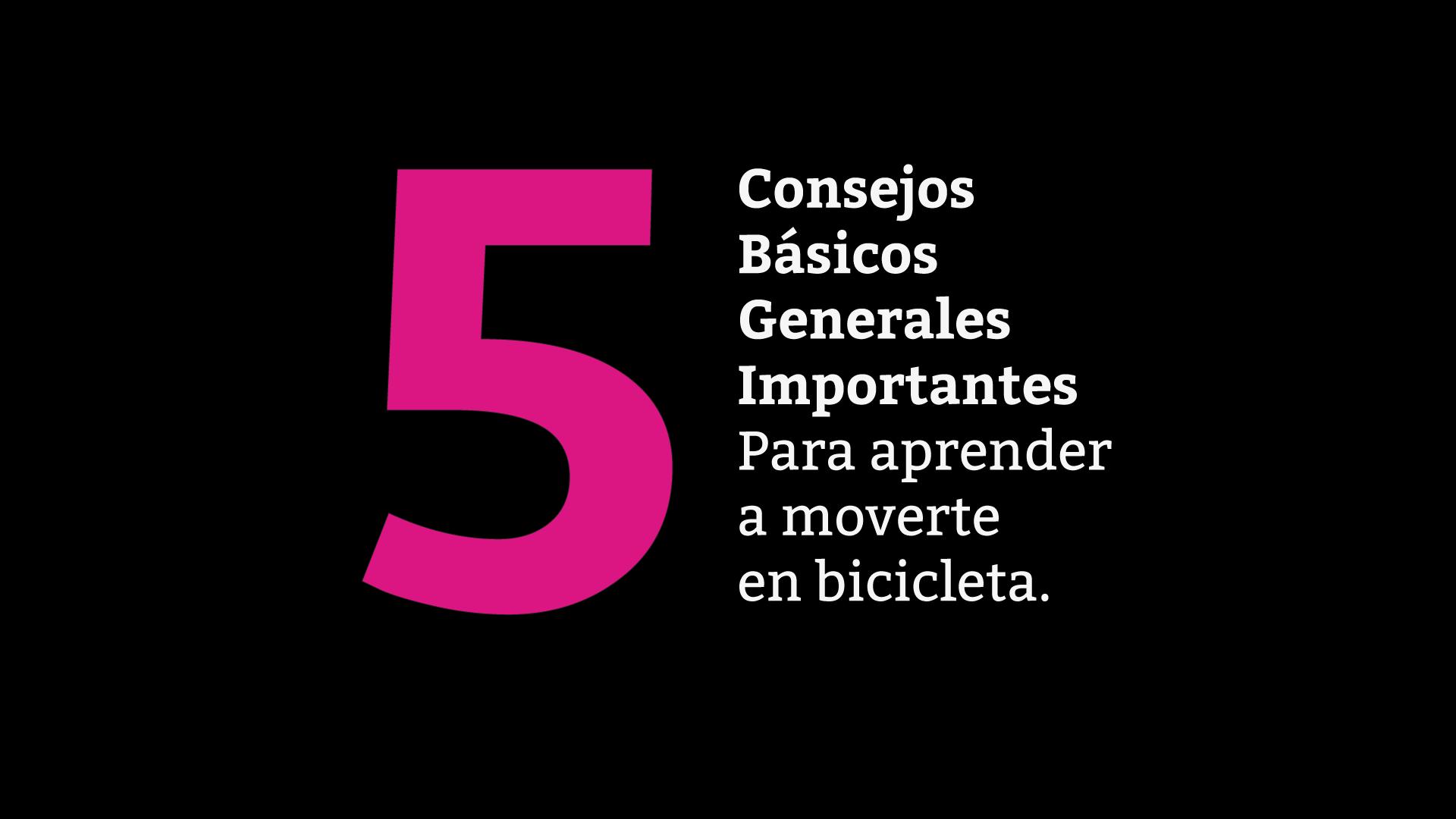 5 consejos para aprender a moverse en bicicleta